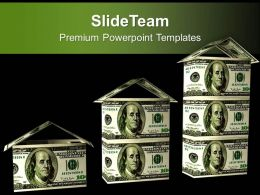 Houses Graph Made From Dollar Bills PowerPoint Templates PPT Themes And Graphics 0213
