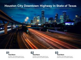 Houston City Downtown Highway In State Of Texas