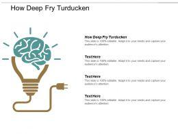 how_deep_fry_turducken_ppt_powerpoint_presentation_portfolio_styles_cpb_Slide01