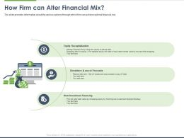 How Firm Can Alter Financial Mix Ppt Powerpoint Presentation Professional Objects