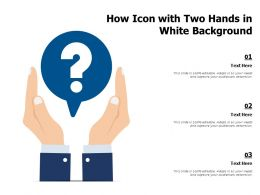 How Icon With Two Hands In White Background