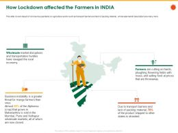 How Lockdown Affected The Farmers In India Roses Ppt Powerpoint Presentation File Visuals
