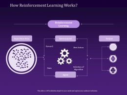 How Reinforcement Learning Works Agent Ppt Powerpoint Presentation Slides