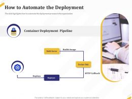 How To Automate The Deployment Pipeline Ppt Powerpoint Presentation Icon Slides