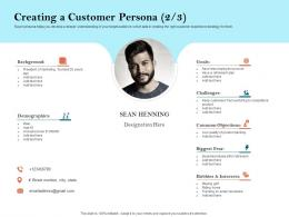 How To Build The Ultimate Client Experience Creating A Customer Persona Customer Ppt File Slide