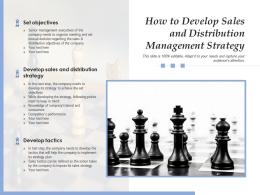 How To Develop Sales And Distribution Management Strategy