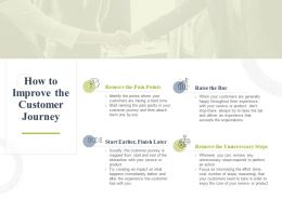 How To Improve The Customer Journey Raise The Bar Ppt Powerpoint Presentation Show