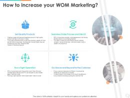 How To Increase Your WOM Marketing Ppt Powerpoint Presentation Model Display