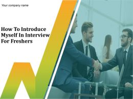How To Introduce Myself In Interview For Freshers Powerpoint Presentation Slide