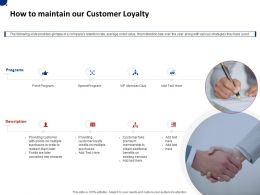How To Maintain Our Customer Loyalty Ppt Powerpoint Presentation Design Ideas