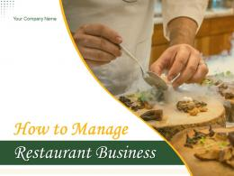 How To Manage Restaurant Business Powerpoint Presentation Slides