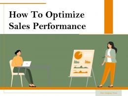 How To Optimize Sales Performance Powerpoint Presentation Slides