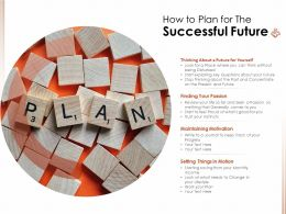 How To Plan For The Successful Future