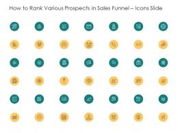 How To Rank Various Prospects In Sales Funnel Icons Slide Ppt Portfolio Display