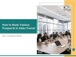 How To Rank Various Prospects In Sales Funnel Powerpoint Presentation Slides