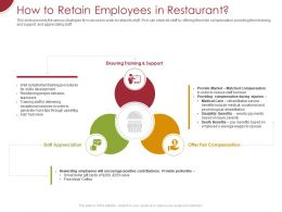 How To Retain Employees In Restaurant Ppt Powerpoint Presentation Show Inspiration