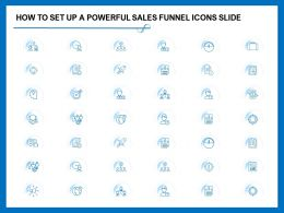 How To Set Up A Powerful Sales Funnel Icons Slide Ppt Powerpoint Presentation File Templates