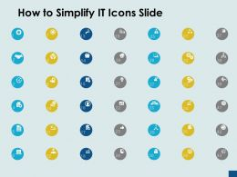 How To Simplify It Icons Slide Location Handshake Ppt Powerpoint Presentation Ideas Summary