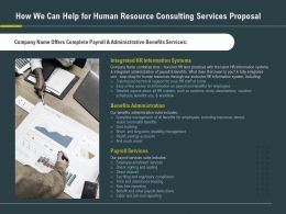 How We Can Help For Human Resource Consulting Services Proposal Ppt Slides