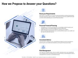 How We Propose To Answer Your Questions Ppt Powerpoint File Elements