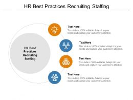 HR Best Practices Recruiting Staffing Ppt Powerpoint Presentation Gallery Cpb