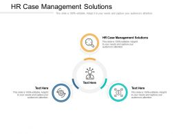 HR Case Management Solutions Ppt Powerpoint Presentation Model Guide Cpb