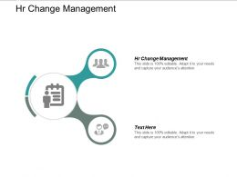Hr Change Management Ppt Powerpoint Presentation Inspiration Tips Cpb