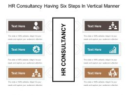Hr Consultancy Having Six Steps In Vertical Manner