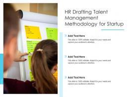 HR Drafting Talent Management Methodology For Startup