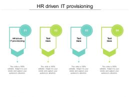 HR Driven IT Provisioning Ppt Powerpoint Presentation Infographic Template Example Cpb
