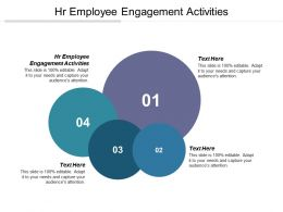 HR Employee Engagement Activities Ppt Powerpoint Presentation File Graphic Tips Cpb