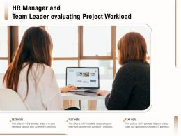 Hr Manager And Team Leader Evaluating Project Workload