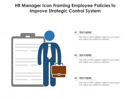 HR Manager Icon Framing Employee Policies To Improve Strategic Control System