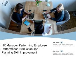 HR Manager Performing Employee Performance Evaluation And Planning Skill Improvement