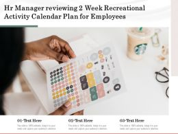Hr Manager Reviewing 2 Week Recreational Activity Calendar