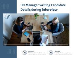HR Manager Writing Candidate Details During Interview