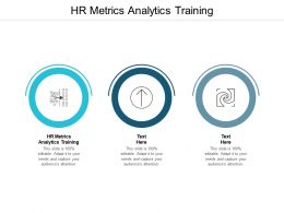 HR Metrics Analytics Training Ppt Powerpoint Presentation Slides Show Cpb