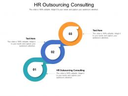 Hr Outsourcing Consulting Ppt Powerpoint Presentation Outline Vector Cpb
