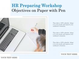 HR Preparing Workshop Objectives On Paper With Pen