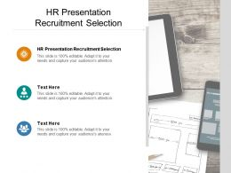 HR Presentation Recruitment Selection Ppt Powerpoint Presentation Gallery Cpb