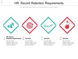 HR Record Retention Requirements Ppt Powerpoint Presentation Ideas File Formats Cpb