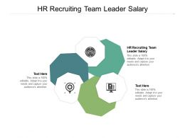 HR Recruiting Team Leader Salary Ppt Powerpoint Infographics Infographics Cpb