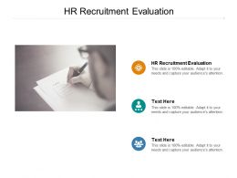 HR Recruitment Evaluation Ppt Powerpoint Presentation Graphics Download Cpb