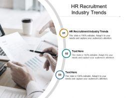 HR Recruitment Industry Trends Ppt Powerpoint Presentation Layout Portfolio Cpb