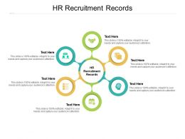 HR Recruitment Records Ppt Powerpoint Presentation Summary Graphics Download Cpb