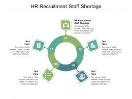 HR Recruitment Staff Shortage Ppt Powerpoint Presentation File Formats Cpb