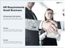 HR Requirements Small Business Ppt Powerpoint Presentation File Brochure Cpb