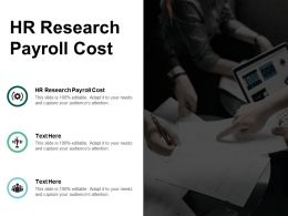 HR Research Payroll Cost Ppt Powerpoint Presentation Pictures Graphics Cpb