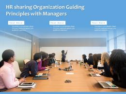 HR Sharing Organization Guiding Principles With Managers