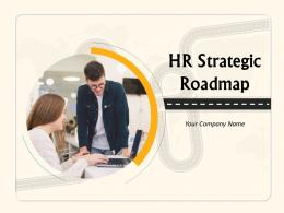 HR Strategic Roadmap Powerpoint Presentation Slides